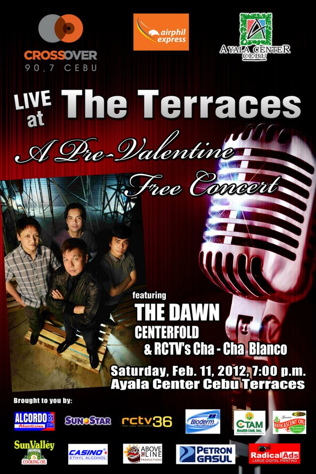 Free concerts in february 2012 everything cebu for Movie schedule terraces